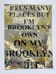Been Many Places But I'm Brooklyn's Own / Jay-Z / Notorious BIG (medium) - NYC