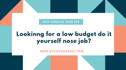 Low Budget nose job