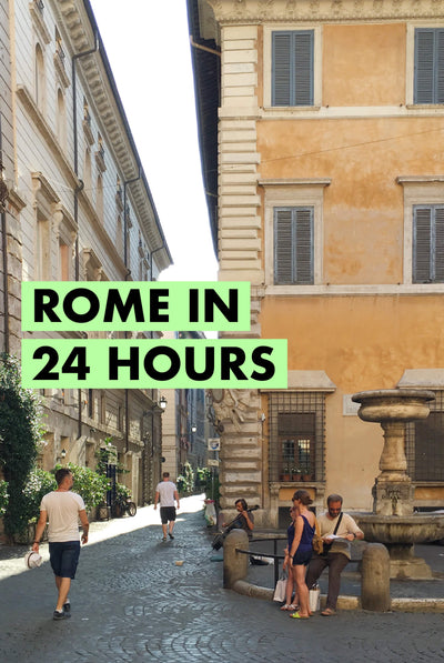 Rome in 24 hours; a local's guide
