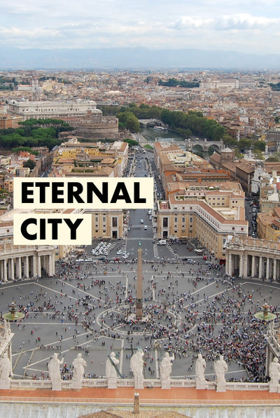 Our story started with the eternal city