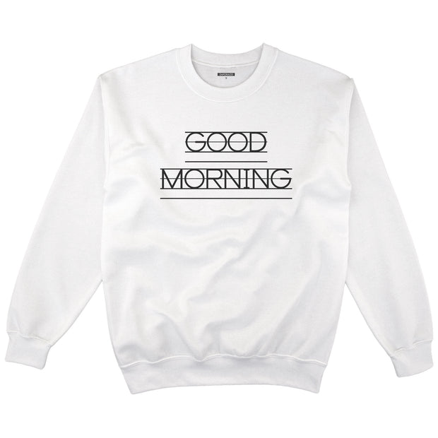 Good Morning Crewneck | English