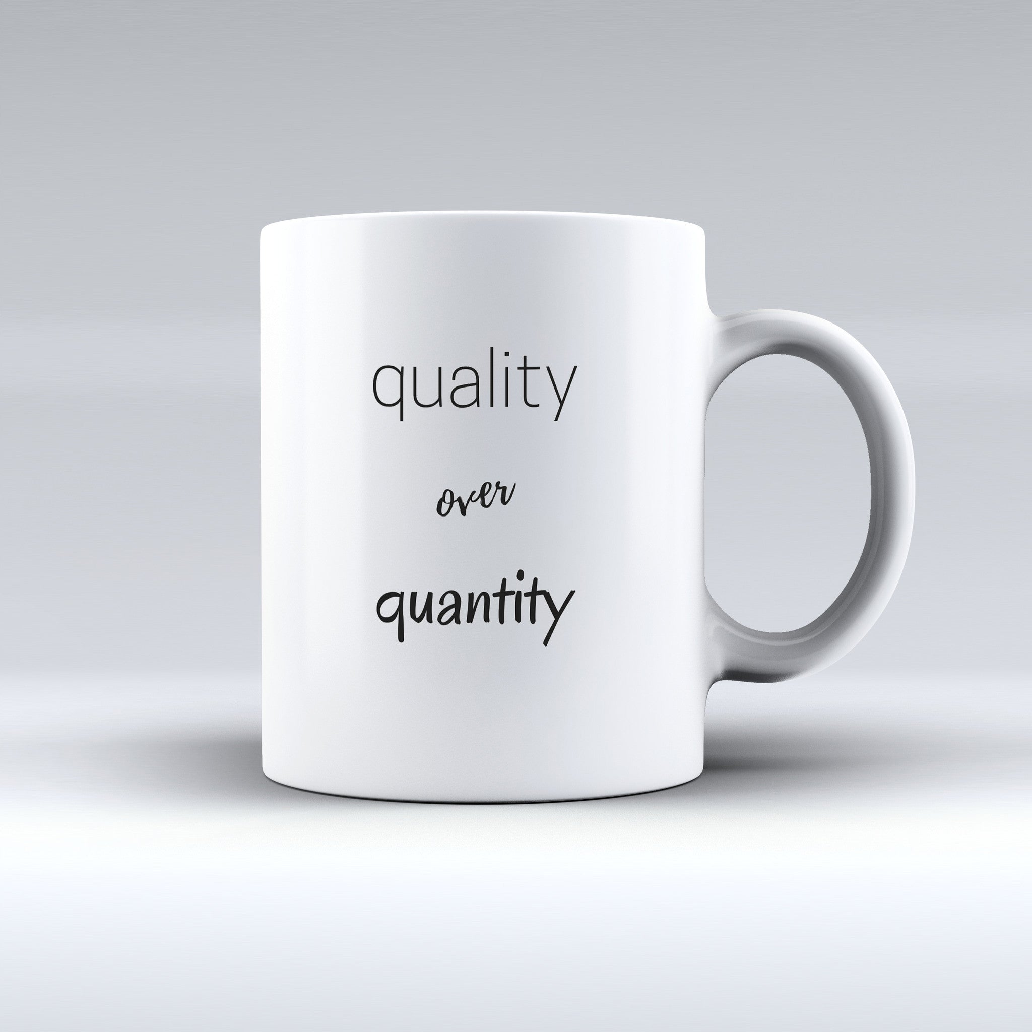 Quality Over Quantity!   | Text