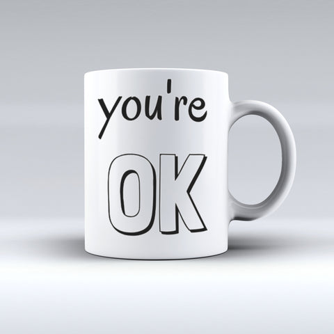 You're Ok!  | Text