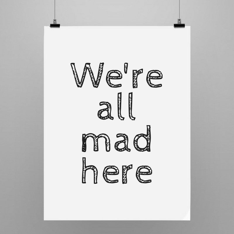 We're All Made Here | Poster - Kadir'in Atölyesi