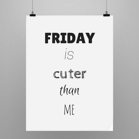 Friday Is Cuter Than Me! | Poster