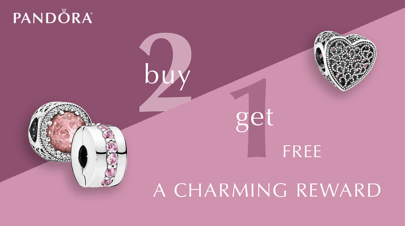 PANDORA // A Charming Reward, Buy 2, Get 1 Free