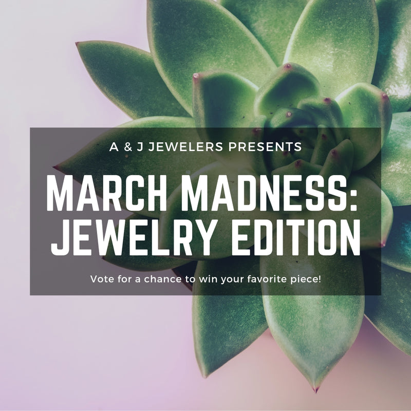 March Madness: Jewelry Edition