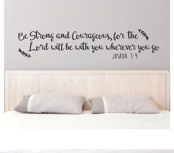 Joshua 1:9 Wall Decal Be Strong and Courageous Decal