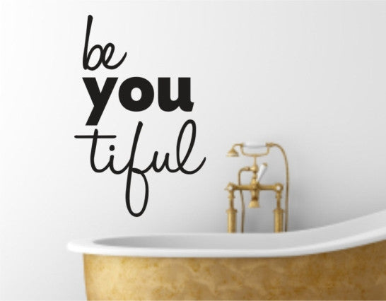 Be You Tiful Wall Decal, Beautiful Wall Decals ...