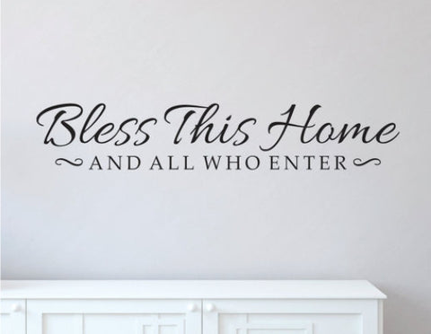 Bless This Home And All Who Enter Decal