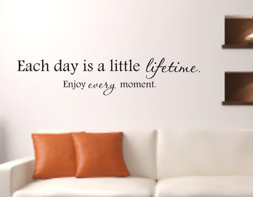 Each day is a little lifetime decal - wall quote decals