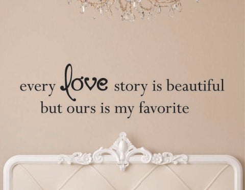 Every Love Story is Beautiful Decal