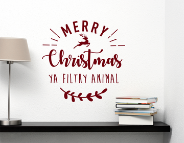 Merry Christmas Ya Filthy Animal Decal