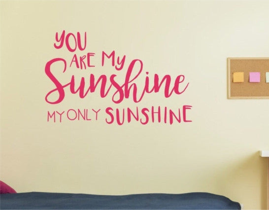 You Are My Sunshine Decal ...
