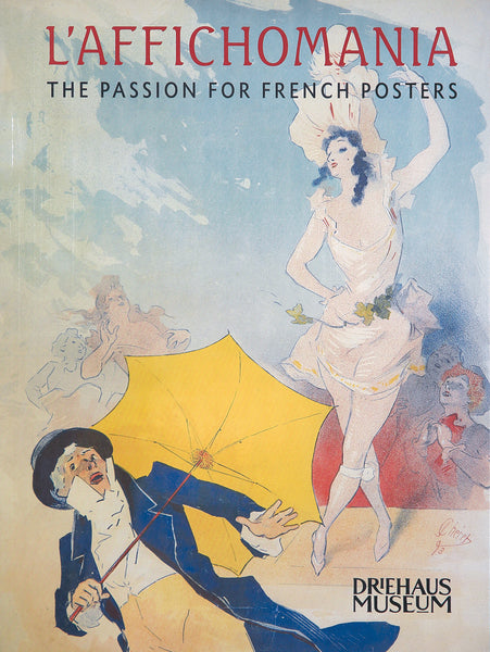 L'Affichomania : The Passion For French Posters
