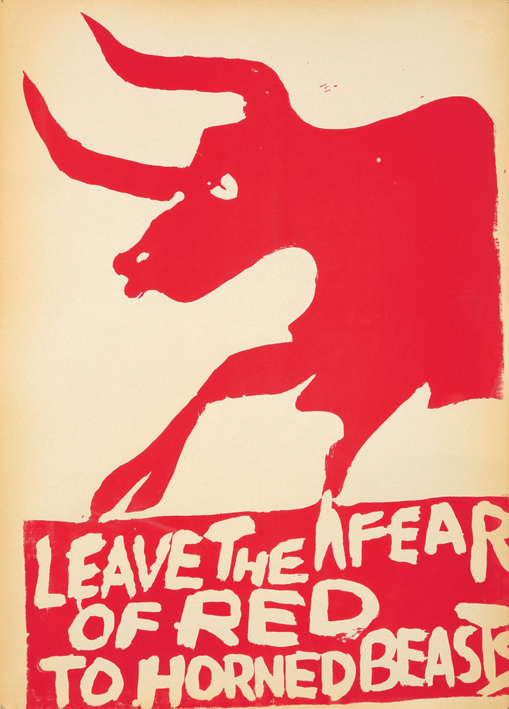 RISD screenprint: Leave the Fear of Red to Horned Beasts