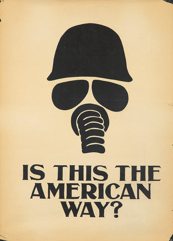 Anti-Vietnam: Silk-Screened Poster: Is this the American Way?