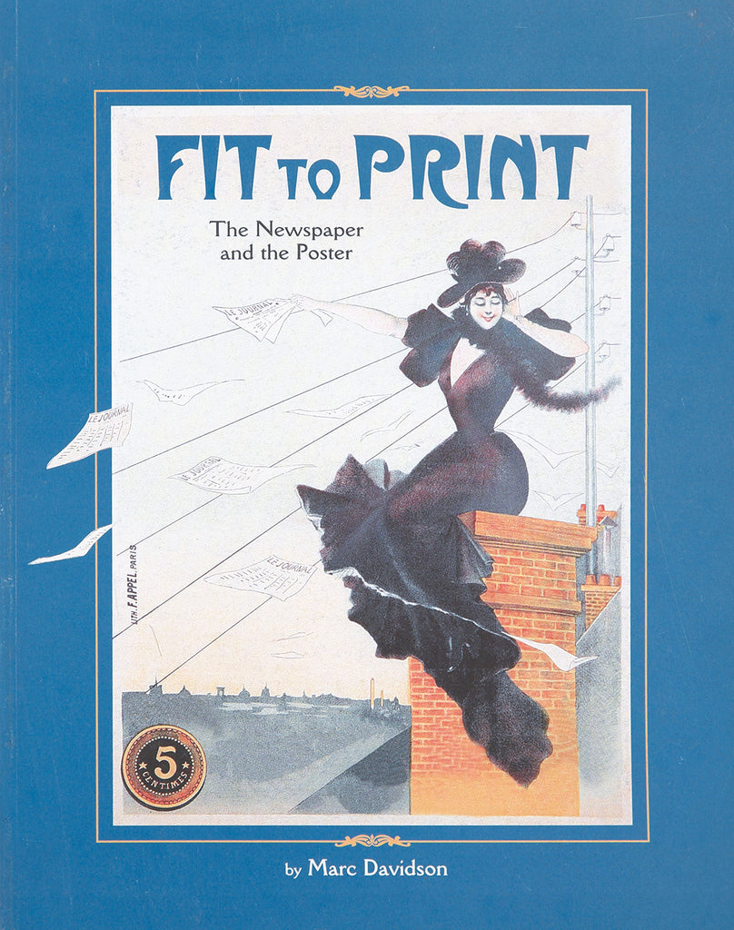Fit to Print: The Newspaper and the Poster
