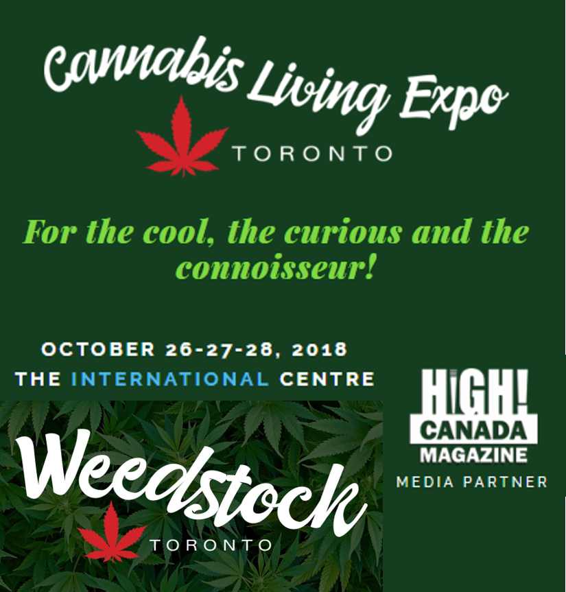 The Cannabis Living Expo - #WeedstockToronto – Oct 26, 27 and 28!