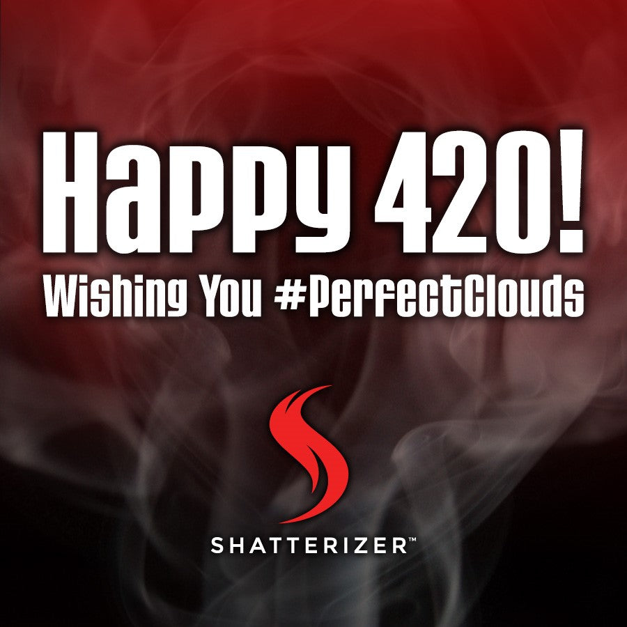 Wishing You the Happiest of 420s!