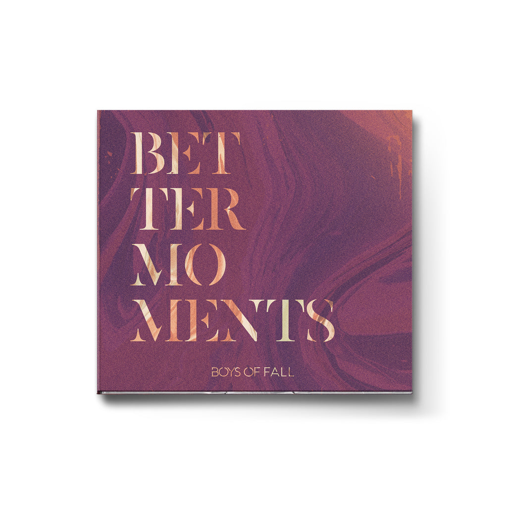 "Boys of Fall ""Better Moments"" CD"