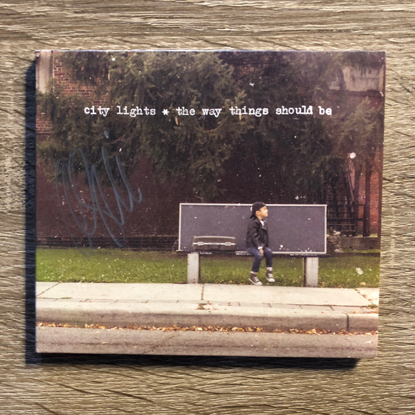 City Lights - The Way Things Should Be (CD) ** AUTOGRAPHED **