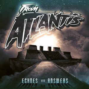 "From Atlantis ""Echoes & Answers"" CD"