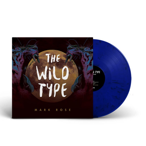 "Mark Rose ""The Wild Type"" Vinyl"