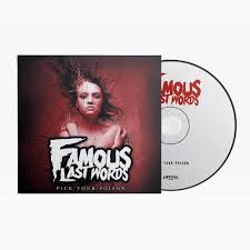 "Famous Last Words ""Pick Your Poison"" CD"