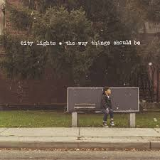 "City Lights ""The Way Things Should Be"" CD"