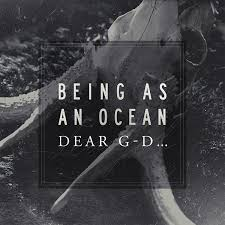 "Being As An Ocean ""Dear G-d"" CD"