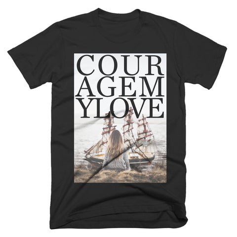"Courage My Love ""Becoming"" T-Shirt"