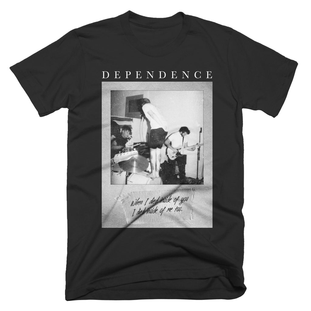 "Dependence ""I Died"" T-Shirt"