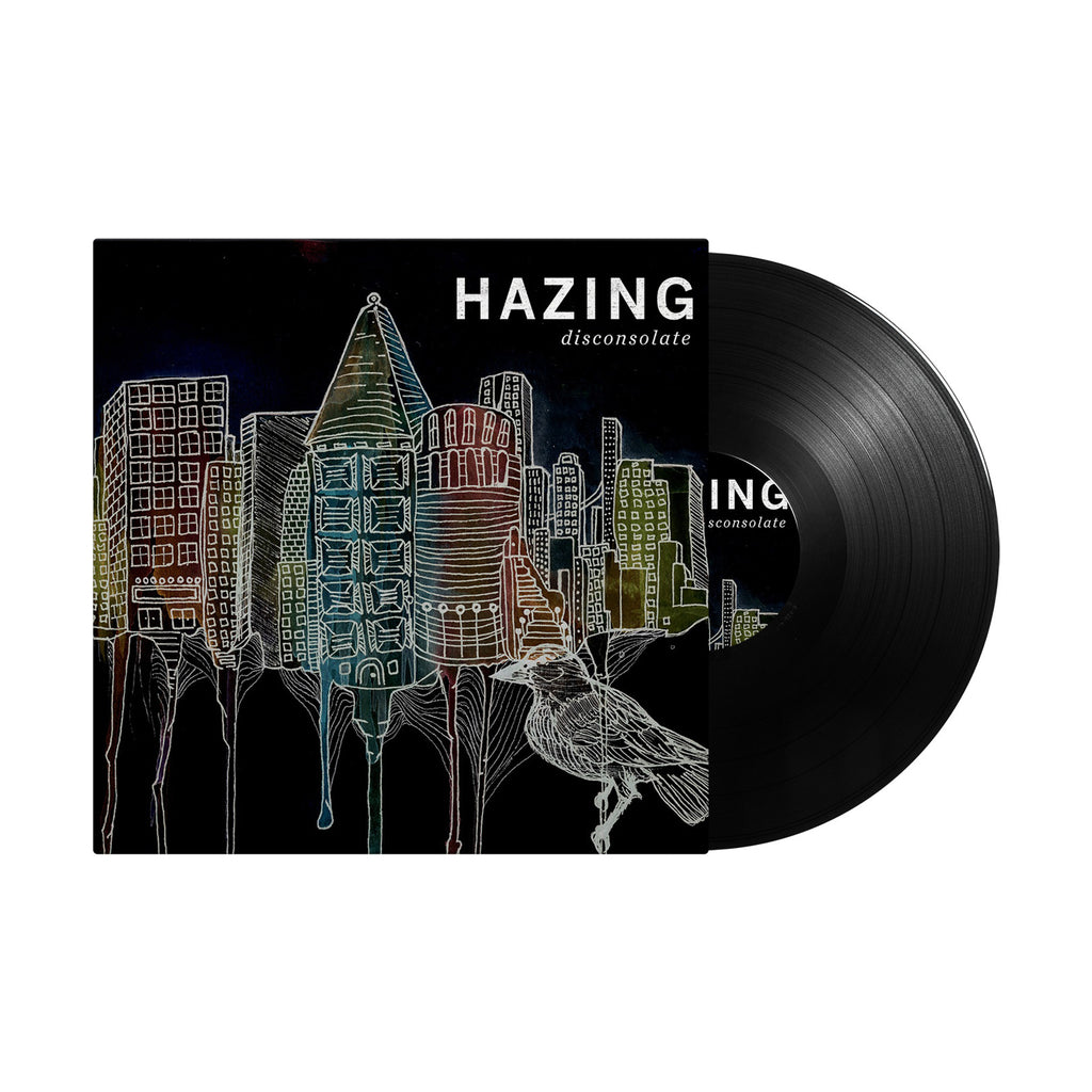 "Hazing ""Disconsolate"" Vinyl"