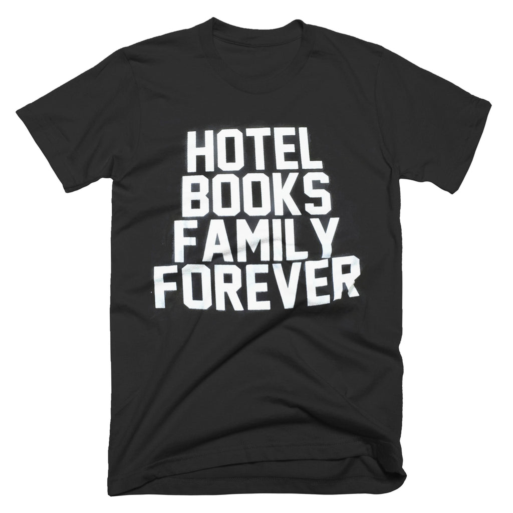 "Hotel Books ""Family Forever"" T-Shirt"
