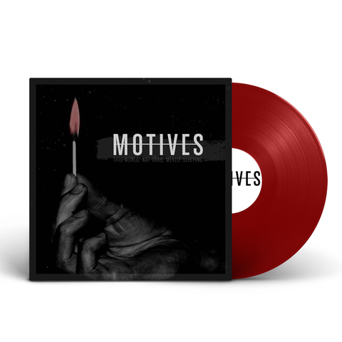 "Motives ""This World, Not Dead, Merely Sleeping"" Vinyl"