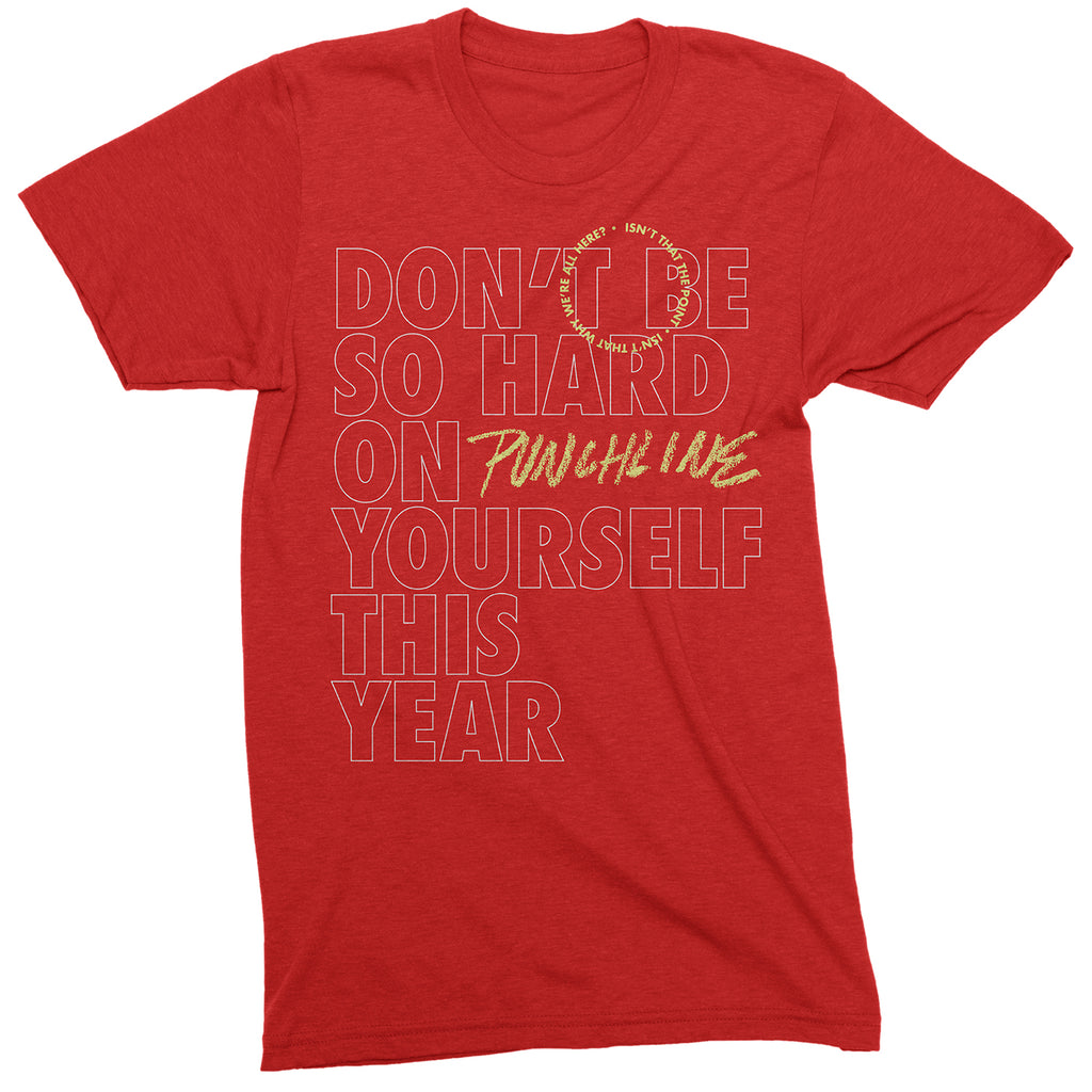 "Punchline ""This Is The Year"" T-Shirt"