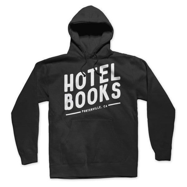 "Hotel Books ""Porterville, CA"" Hoodie (Black Friday)"