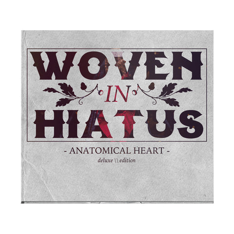 Woven In Hiatus - Anatomical Heart (Deluxe Edition)