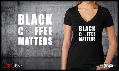 Black Coffee Matters Ladies V-Neck