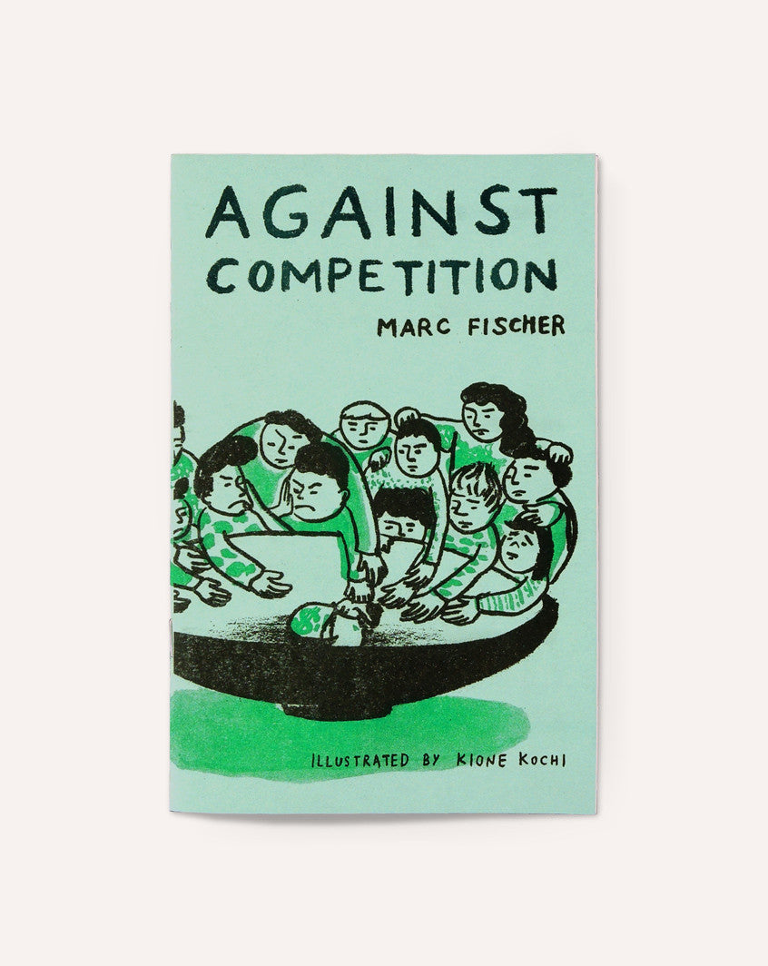 Against Competition