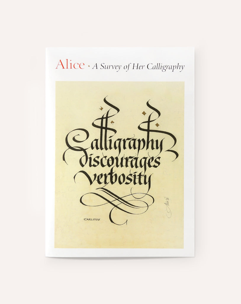 Alice: A Survey of Her Calligraphy