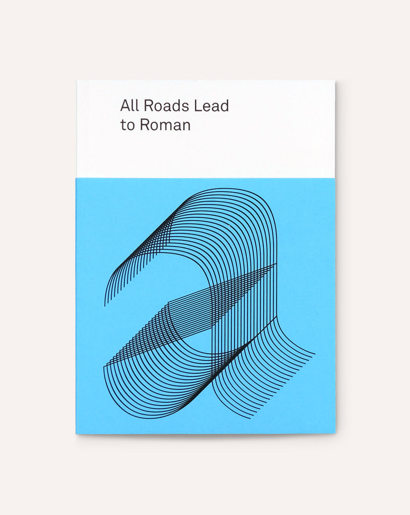 All Roads Lead to Roman