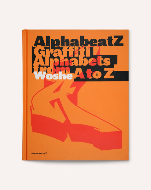 Alphabeatz: Graffiti Alphabets from A to Z