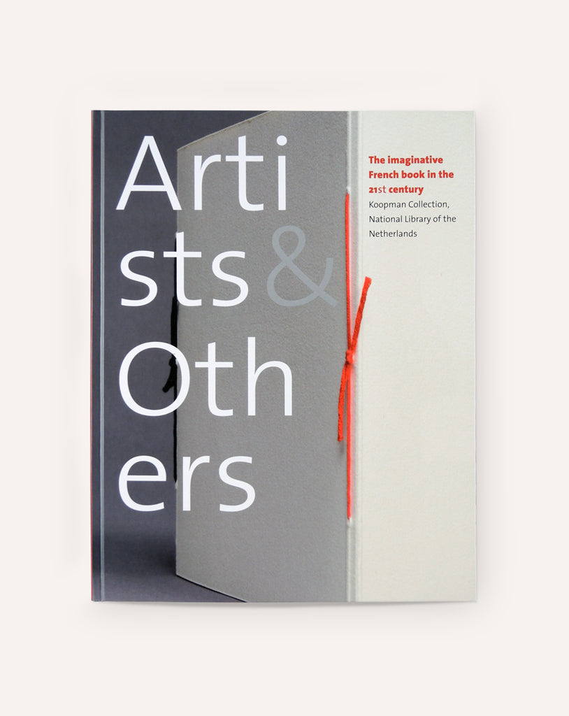 Artists & Others: The Imaginative French Book in the 21st Century
