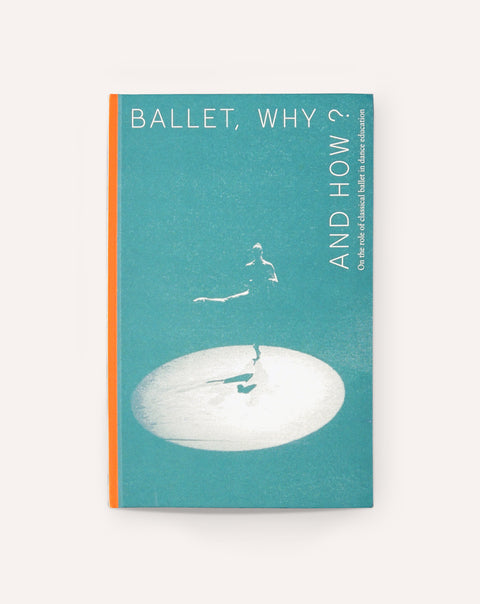Ballet, Why and How?