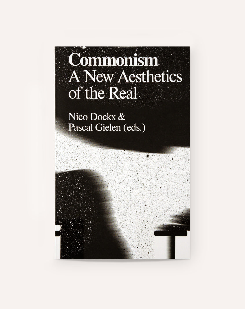 Commonism: A New Aesthetics of the Real