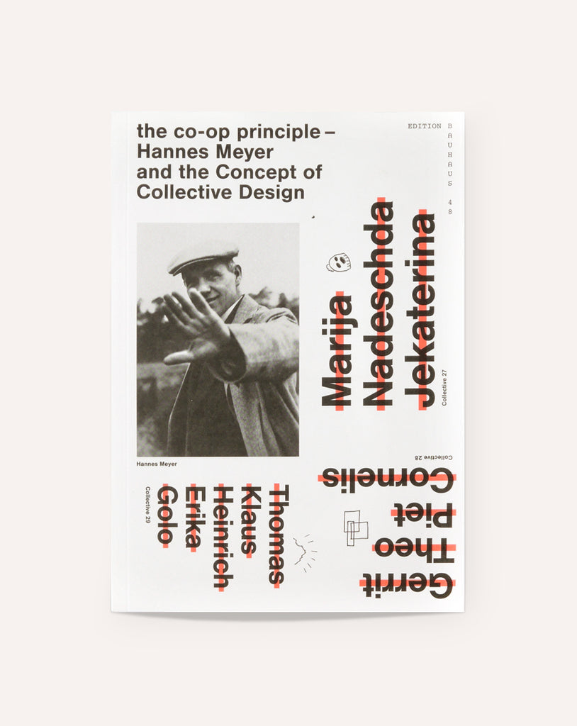 The Co-Op Principle: Hannes Meyer and the Concept of Collective Design