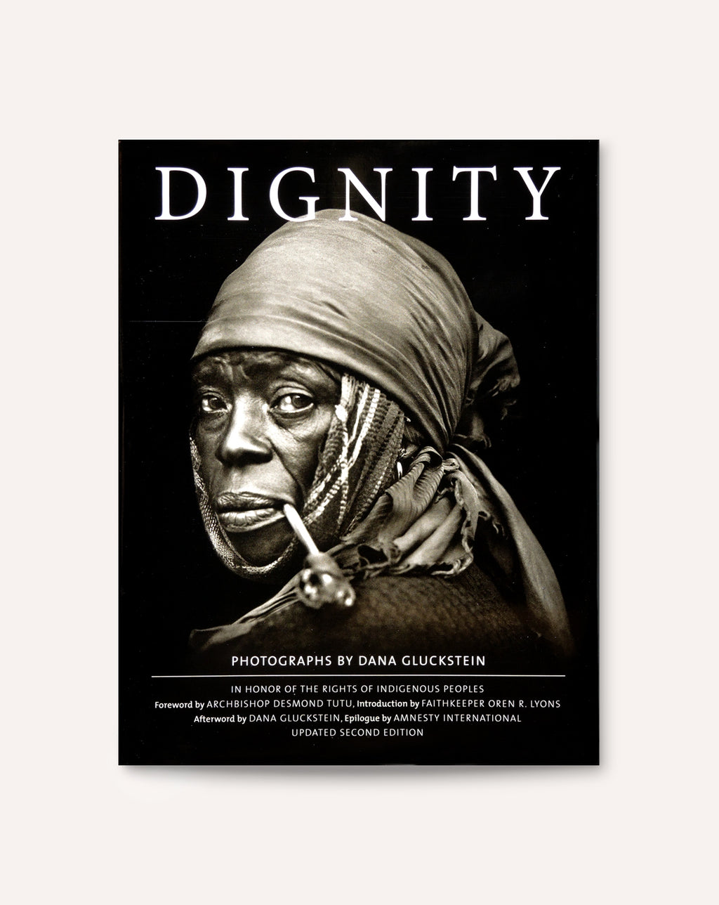 DIGNITY: In Honor of the Rights of Indigenous Peoples