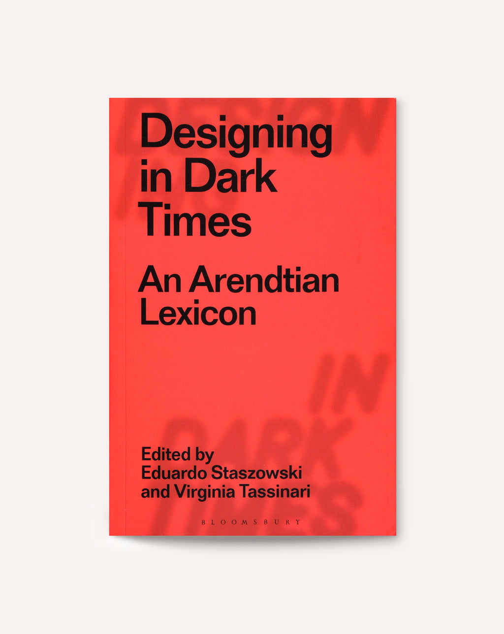 Designing in Dark Times